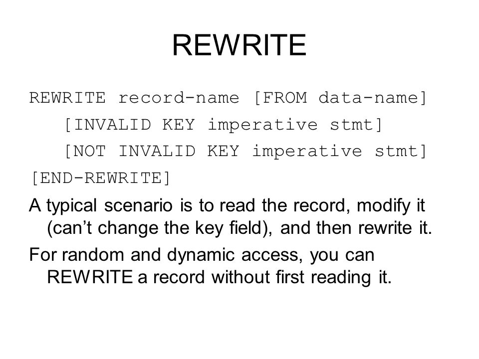 REWRITE REWRITE record-name [FROM data-name]